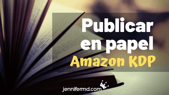 publicar un libro en papel en Amazon