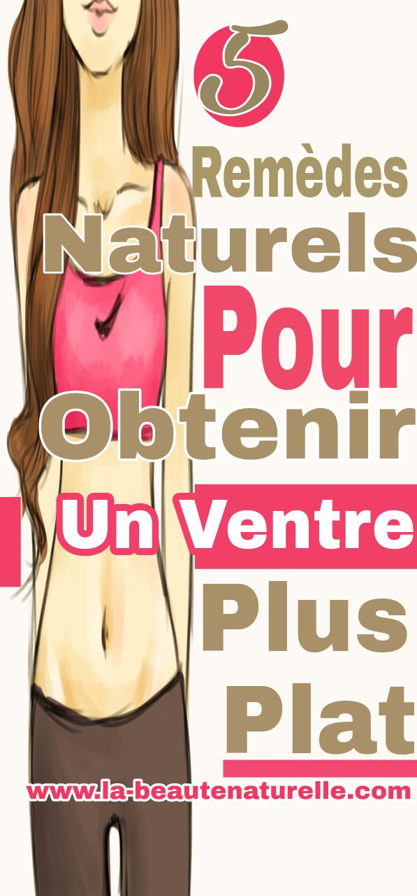 5 Remèdes naturels pour obtenir un ventre plus plat