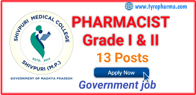 recruitment-for-pharmacist-grade-i-and-II-at-Shivpuri-Medical-College
