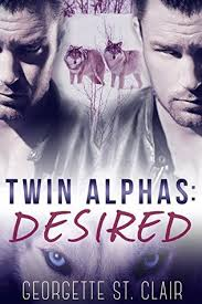 Desired ( Twin Alphas #2) by Georgette St. Clair