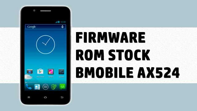 rom stock Bmobile AX524