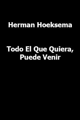 Herman Hoeksema-Todo El Que Quiera,Puede Venir-