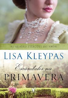 Escândalos na Primavera, Lisa Kleypas
