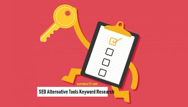 Tool Alternatif Untuk Riset Kata Kunci (Keyword Research) Gratis!