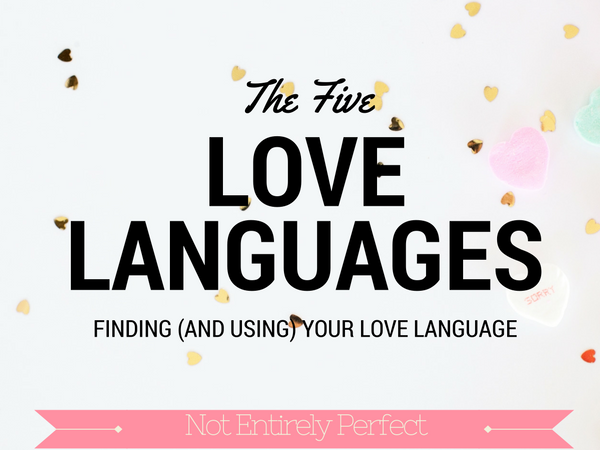 Love Languages ... and Me
