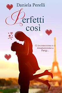 Perfetti Così di Daniela Perelli PDF