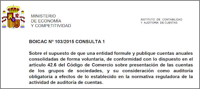 BOICAC 103 Consulta 1: Cuentas anuales consolidadas voluntarias, auditoría obligatoria