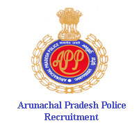 Arunachal Pradesh Police Recruitment arunpol.nic.in