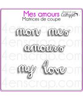 http://www.4enscrap.com/fr/les-matrices-de-coupe/676-mes-amours-400201161850.html