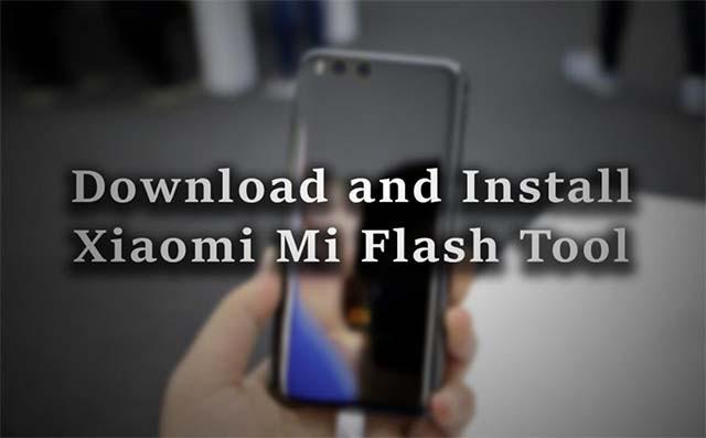 Download Xiaomi Mi Flash Tool Terbaru, Semua Yang Perlu Kamu Ketahui (2018)