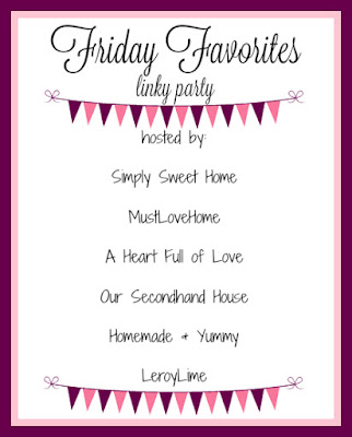 Friday Favorites Linky Party - LeroyLime