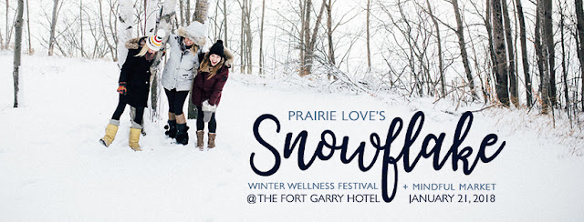 Yoga Festival Winnipeg, Winter Wellness, Winter self care Winnipeg, Things to do in Winter Winnipeg, Prairie Yogi, Prairie Love Festival