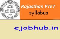 Rajasthan PTET Syllabus