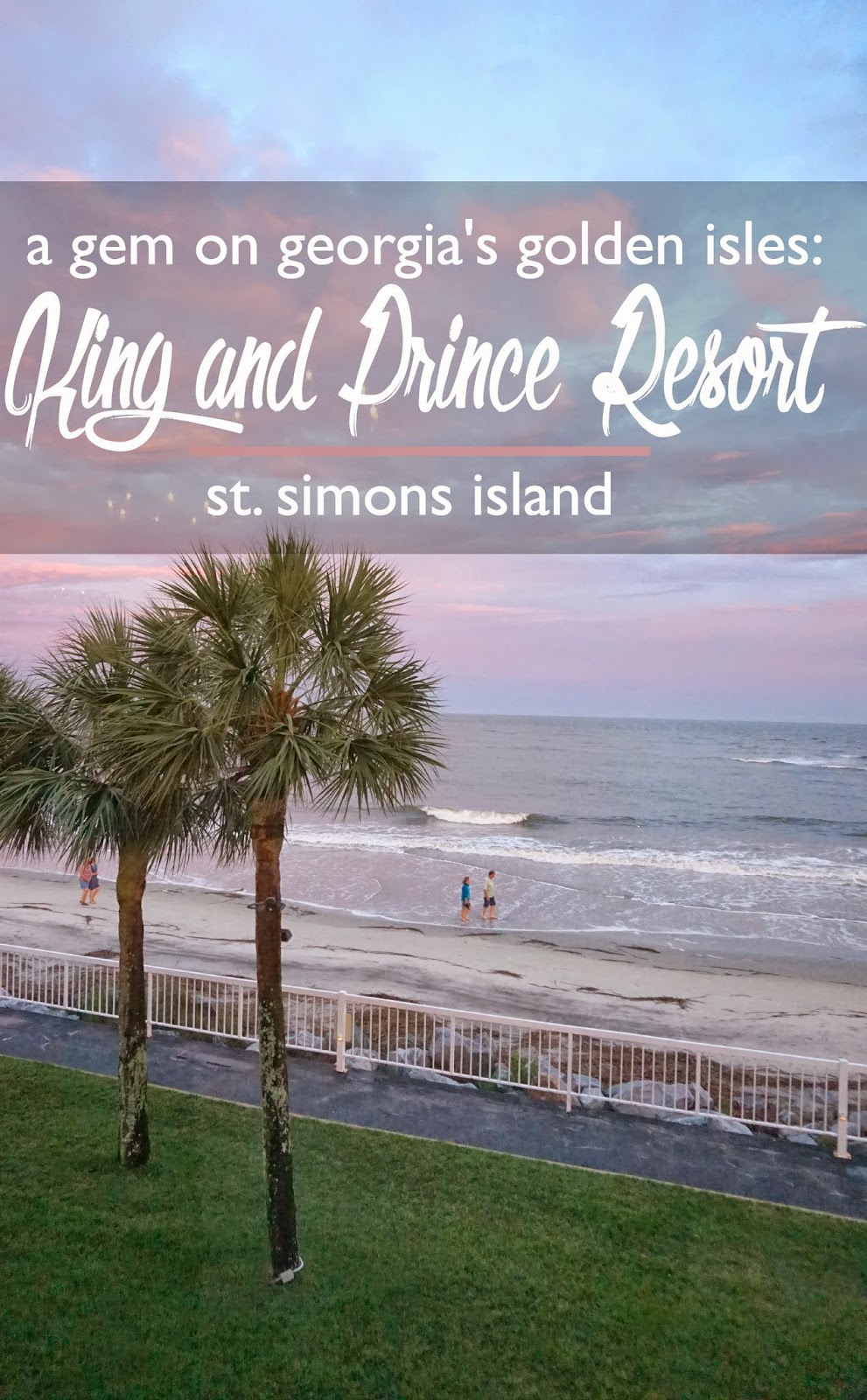 A Gem on Georgia's Golden Isles: The King and Prince Resort, St. Simons Island | CosmosMariners.com