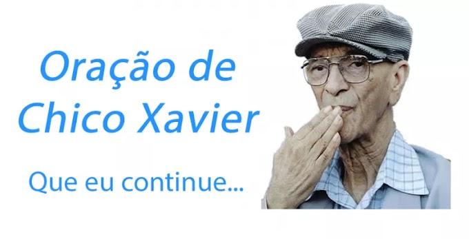 QUE EU CONTINUE... (ORAÇÃO DE CHICO XAVIER); LEIA