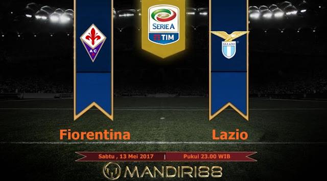 Prediksi Bola : Fiorentina Vs Lazio , Sabtu 13 Mei 2017 Pukul 23.00 WIB