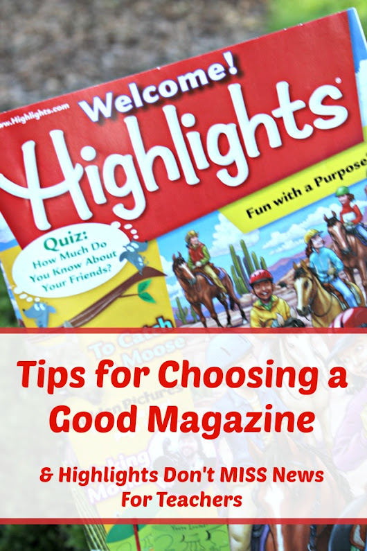 The Educators' Spin On It: Tips for Choosing a Good Magazine in Today's Elementary School Classroom