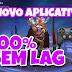NOVO APLICATIVO-100% SEM TRAVA E LAGS!
