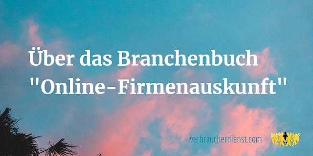 """Titel: Über das Branchenbuch """"Online-Firmenauskunft"""""""