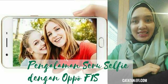 Pengalaman Seru Selfie dengan OppoCommunity Bandug dan Oppo  F1s