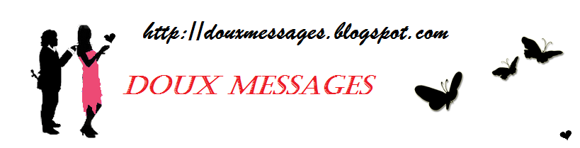 MESSAGES DOUX