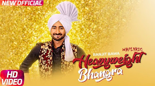 Heavy Weight Bhangra Song Lyrics