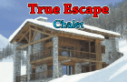 True Escape - Chalet