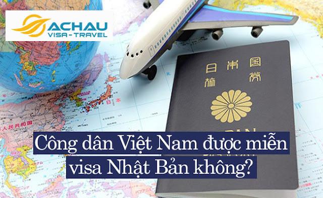 Công dân Việt Nam có được miễn visa Nhật Bản hay không?1
