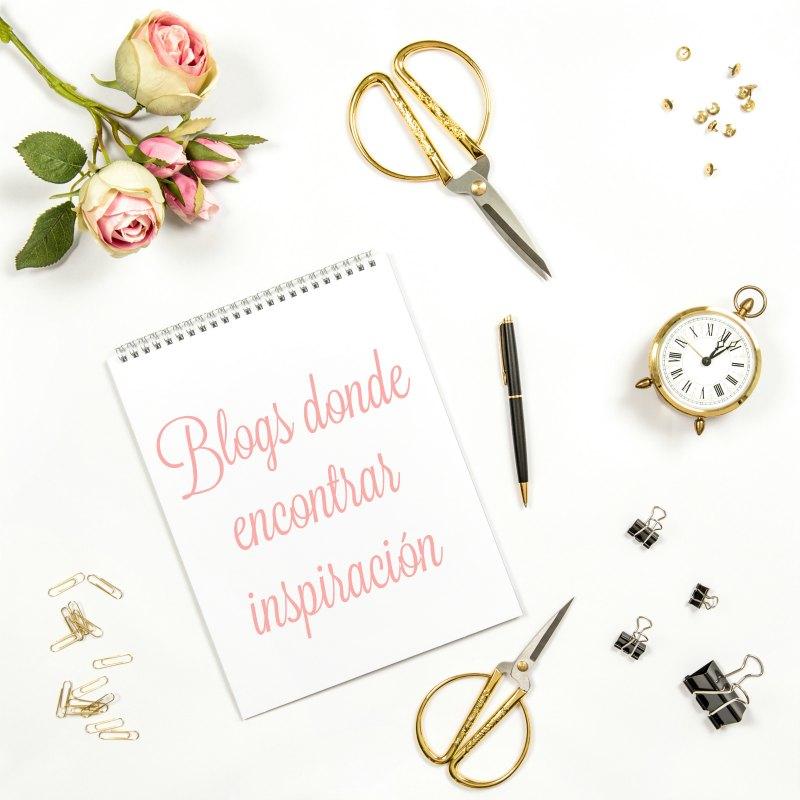 blogs donde encontrar inspiración