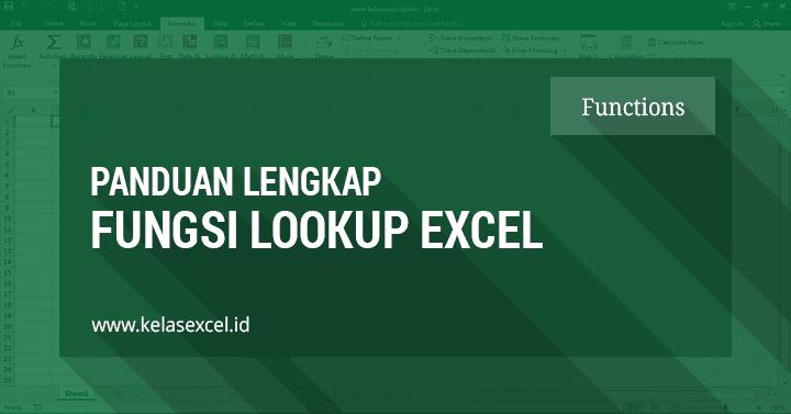 Fungsi Rumus Lookup Excel Untuk Pencarian Data