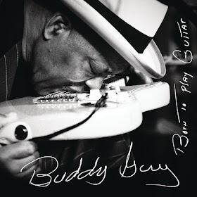 Buddy Guy's Born To Play Guitar