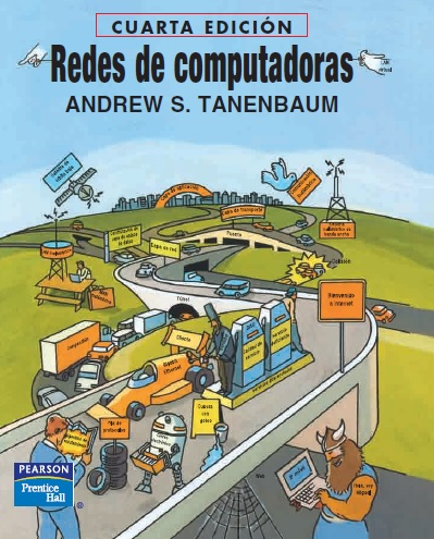 Redes de computadoras, 4ta Edición – Andrew S. Tanenbaum