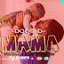 New AUDIO   Dogo D   MAMA   Pro JM (SINGELI)Download/Listen NOW