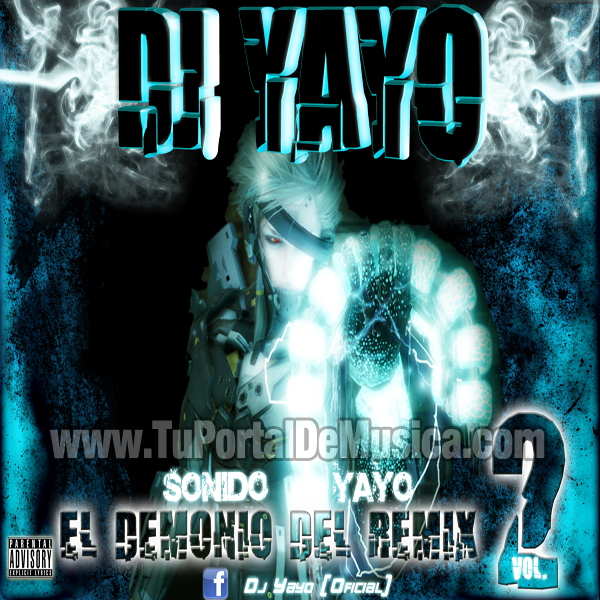 Dj Yayo El Demonio Del Remix Vol. 2 (2010)