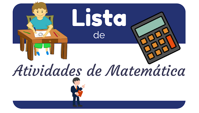 Lista de Atividades de Matemática para 1º ano do Ensino Fundamental