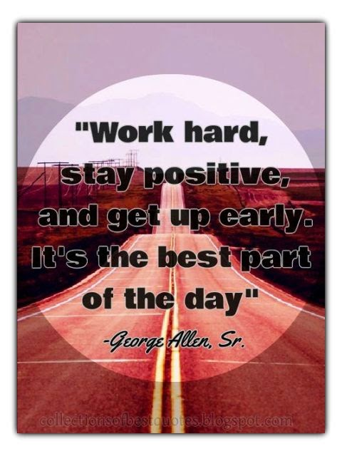 Best Part Of The Day Quotes: Collections Of Best Quotes: Work Hard, Stay Positive, And