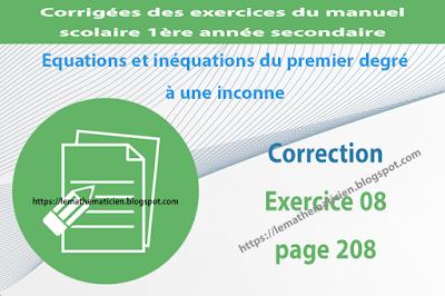 Correction - Exercice 08 page 208 - Equations et inéquations du premier degré à une inconnue
