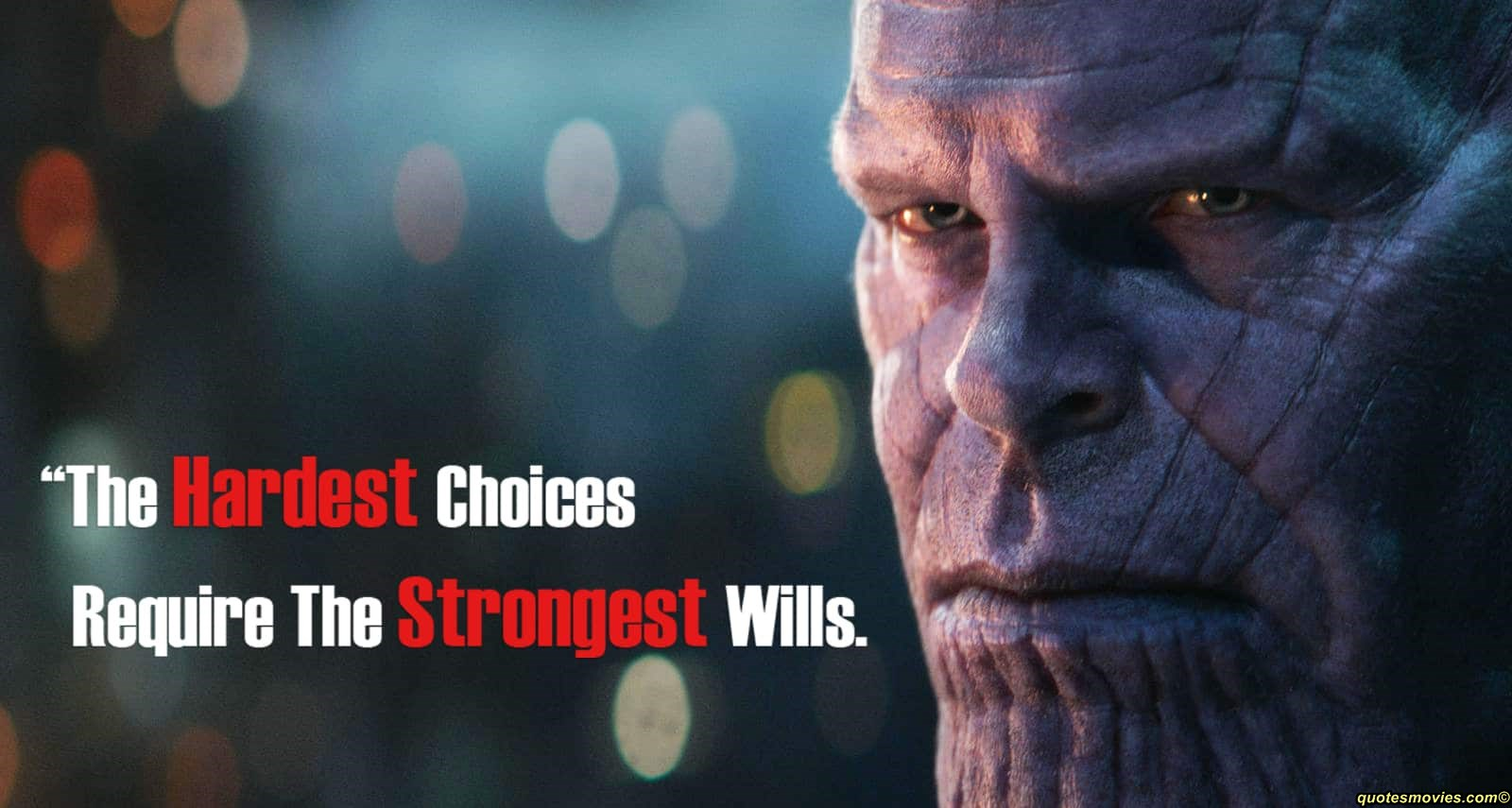 Thanos The Hardest Choices require The Strongest Will