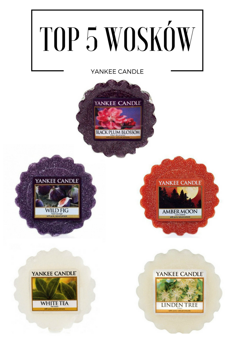 TOP 5 - moje ulubione woski z Yankee Candle