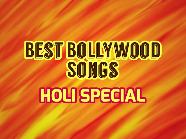 holi special bollywood songs