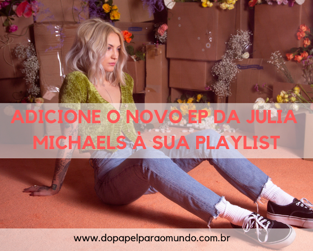 EP Julia Michaels