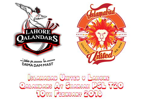 Islamabad United v Lahore Qalandars At Sharjah PSL T20 10th February 2016