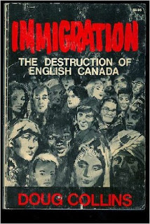 Doug Collins, Immigration. The Destruction of English Canada