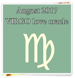 August 2017 VIRGO psychic reading love oracle