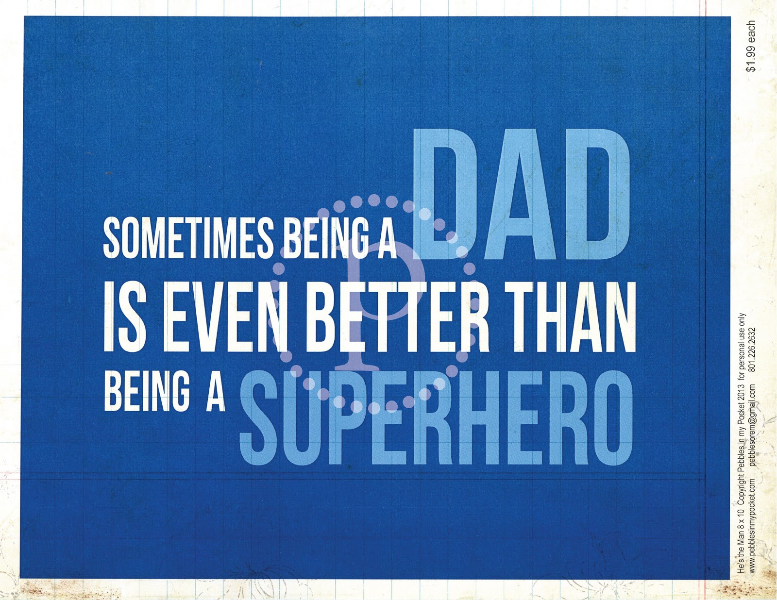 Pebbles In My Pocket Blog: Father's Day Quotes