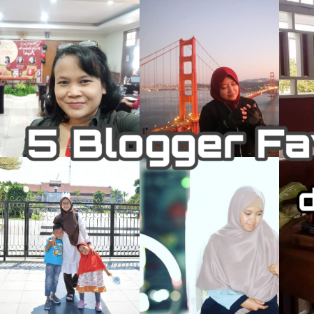 5 Blogger Favoritku di Tahun 2018