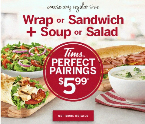 Tim Hortons Perfect Pairings Wrap or Sandwich + Soup or Salad $5.99