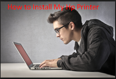 How to Install My Hp Printer