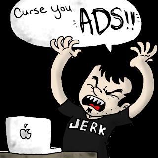 Curse you, Ads!