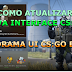 CS:GO COMO ATUALIZAR NOVA INTERFACE - NOVA PANORAMA UI CS:GO BETA